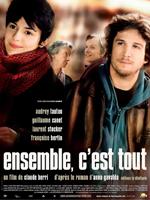ENSEMBLE, C'EST TOUT (2007)
