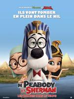 M. PEABODY ET SHERMAN  LES VOYAGES DANS LE TEMPS (2014)