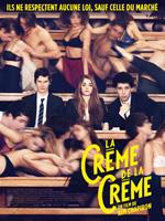 LA CREME DE LA CREME (2014)