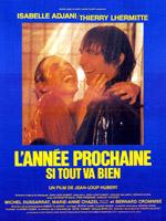 L'ANNEE PROCHAINE SI TOUT VA BIEN