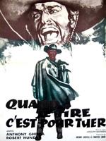 QUAND JE TIRE, C'EST POUR TUER (1968)