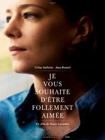 JE VOUS SOUHAITE D'ETRE FOLLEMENT AIMEE (2015)