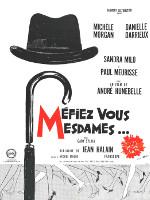 MEFIEZ-VOUS MESDAMES... (1963)