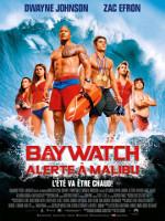 BAYWATCH ALERTE A MALIBU (2017)