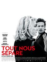 TOUT NOUS SEPARE (2017)