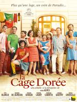 LA CAGE DOREE (2013)