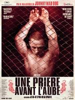 UNE PRIERE AVANT L'AUBE (2017)