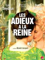 LES ADIEUX A LA REINE (2012)