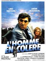 L'HOMME EN COLERE