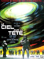 LE CIEL SUR LA TETE (1965)