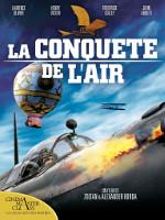 LA CONQUETE DE L'AIR (1936)