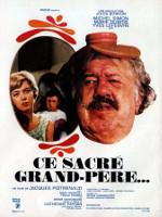 CE SACRE GRAND-PERE... (1968)