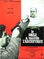 LE GORILLE A MORDU L'ARCHEVEQUE